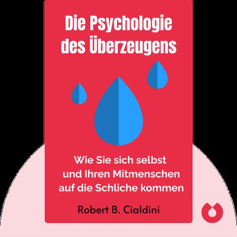 Die Psychologie des Überzeugens von Robert B. Cialdini