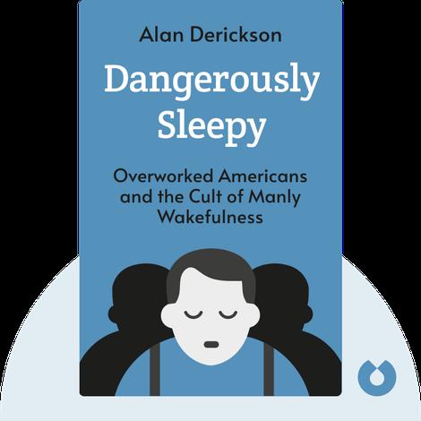 Dangerously Sleepy by Alan Derickson