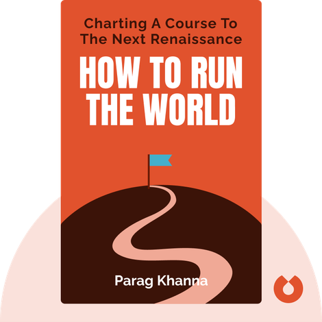How to Run the World by Parag Khanna