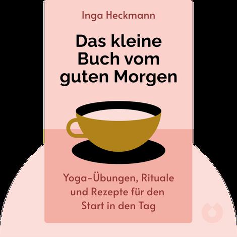 Das kleine Buch vom guten Morgen von Inga Heckmann