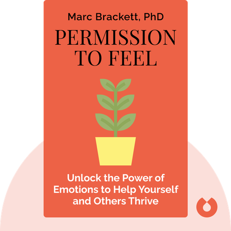 Permission to Feel by Marc Brackett, PhD