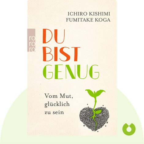 Du bist genug von Ichiro Kishimi & Fumitake Koga