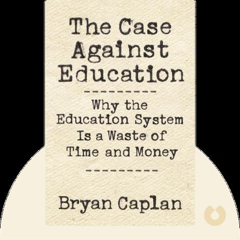 The Case Against Education von Bryan Caplan