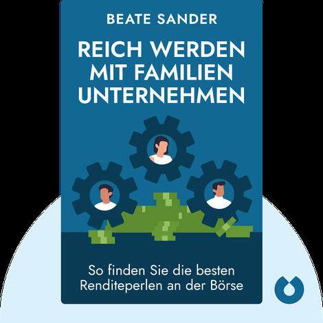 Reich werden mit Familienunternehmen von Beate Sander