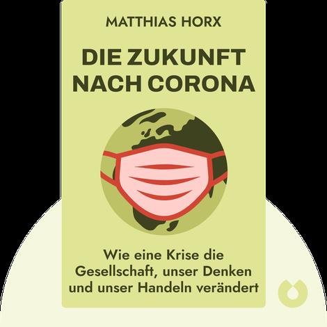 Die Zukunft nach Corona von Matthias Horx