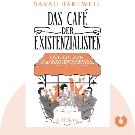 Das Café der Existenzialisten von Sarah Bakewell