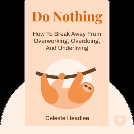 Do Nothing von Celeste Headlee