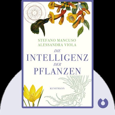 Die Intelligenz der Pflanzen von Stefano Mancuso & Alessandra Viola