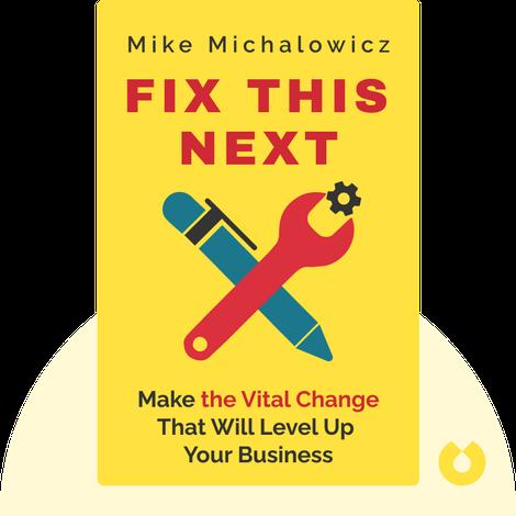 Fix This Next von Mike Michalowicz