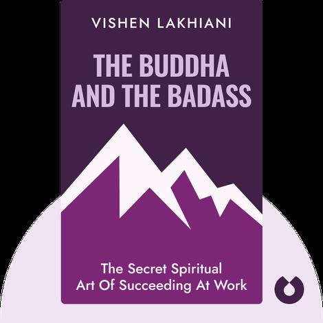 The Buddha and the Badass von Vishen Lakhiani