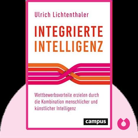 Integrierte Intelligenz von Ulrich Lichtenthaler