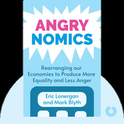 Angrynomics von Eric Lonergan and Mark Blyth
