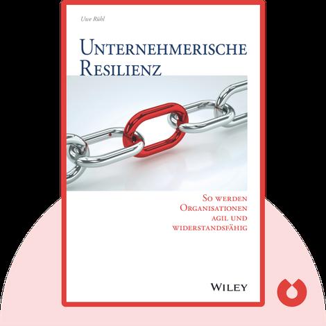 Unternehmerische Resilienz von Uwe Rühl