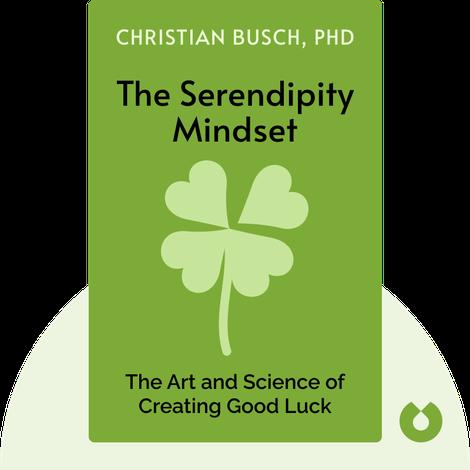 The Serendipity Mindset von Christian Busch, PhD