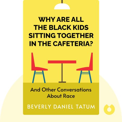 Why Are All the Black Kids Sitting Together in the Cafeteria? von Beverly Daniel Tatum