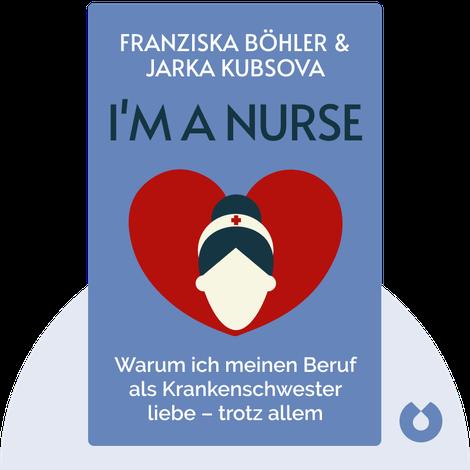 I'm a Nurse von Franziska Böhler & Jarka Kubsova