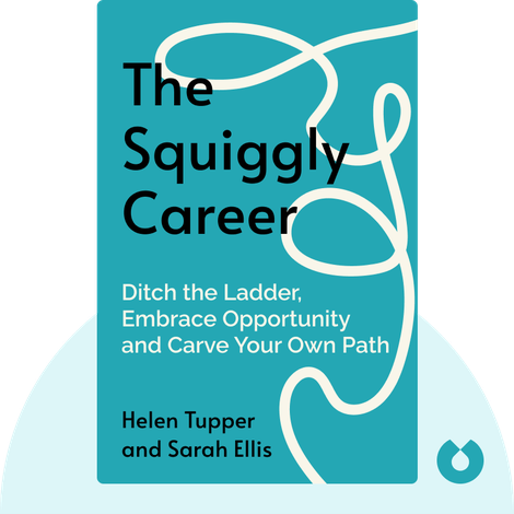The Squiggly Career von Helen Tupper and Sarah Ellis
