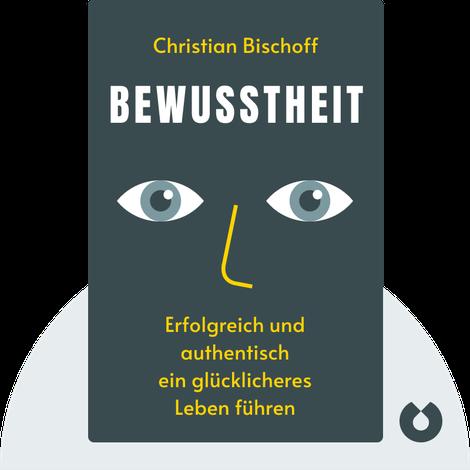 Bewusstheit von Christian Bischoff