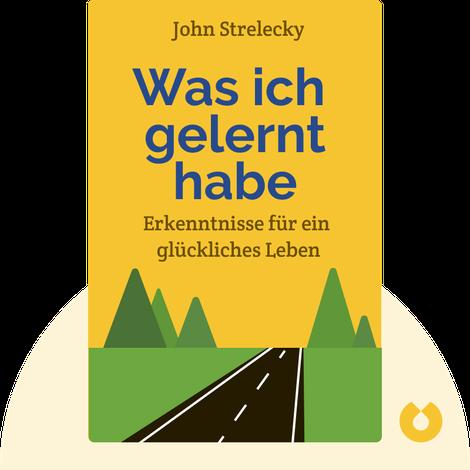 Was ich gelernt habe von John Strelecky
