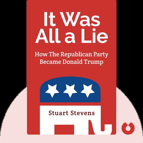 It Was All a Lie von Stuart Stevens