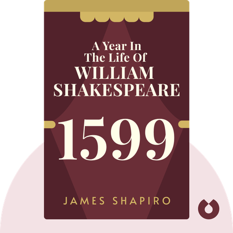 A Year in the Life of William Shakespeare von James Shapiro
