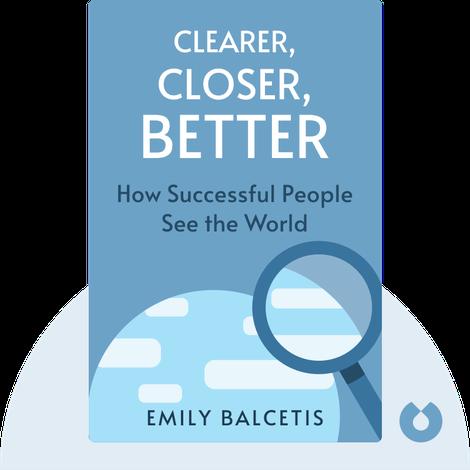 Clearer, Closer, Better von Emily Balcetis