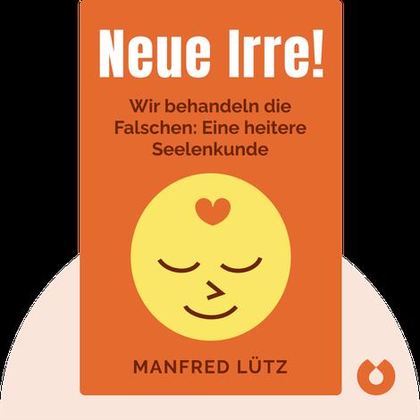Neue Irre! von Manfred Lütz