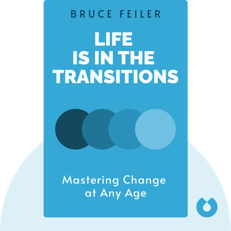 Life Is in the Transitions von Bruce Feiler