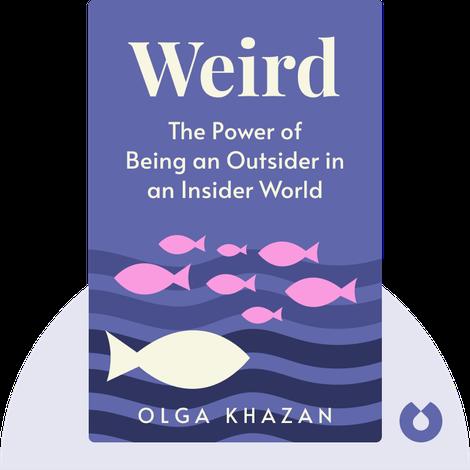 Weird von Olga Khazan