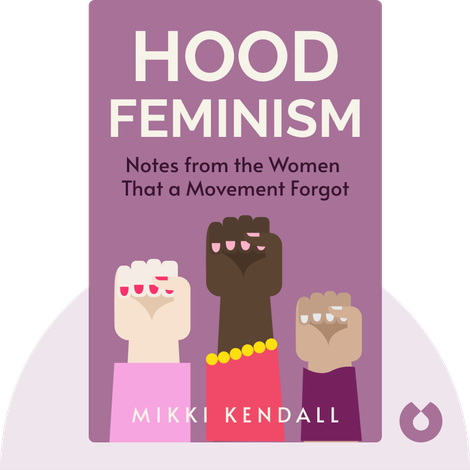 Hood Feminism von Mikki Kendall
