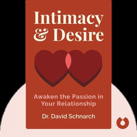 Intimacy & Desire by Dr. David Schnarch