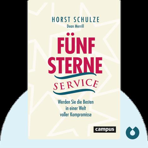 Fünf-Sterne-Service von Horst Schulze