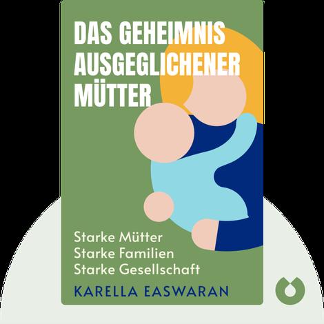 Das Geheimnis ausgeglichener Mütter von Karella Easwaran