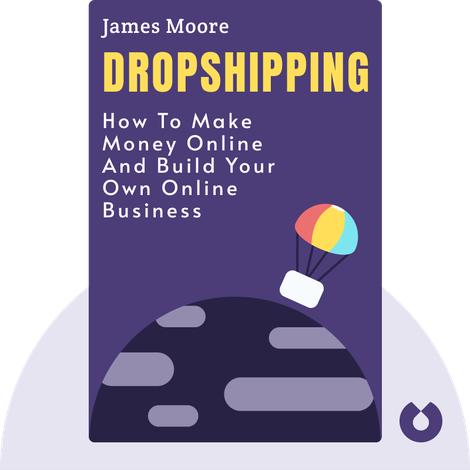 Dropshipping by James Moore