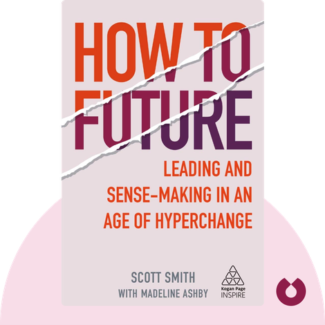 How to Future by Scott Smith with Madeline Ashby