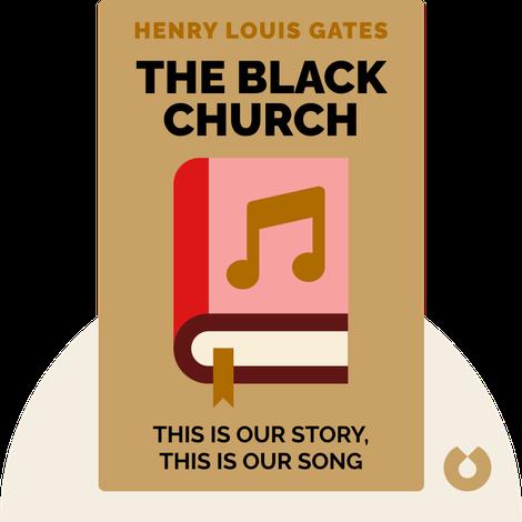 The Black Church by Henry Louis Gates Jr.