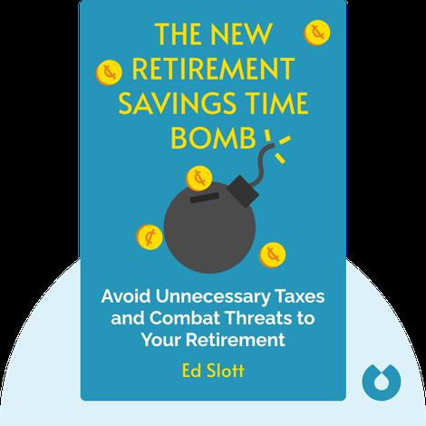 The New Retirement Savings Time Bomb by Ed Slott