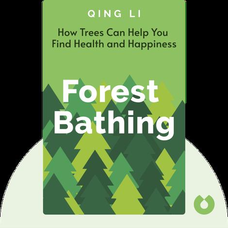 Forest Bathing by Qing Li