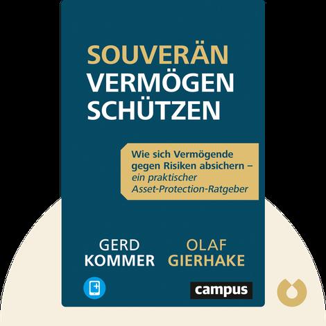 Souverän Vermögen schützen von Olaf Gierhake & Gerd Kommer