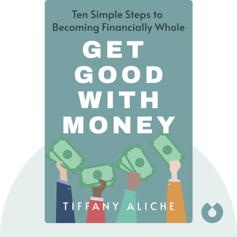 Get Good with Money by Tiffany Aliche