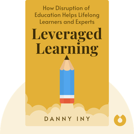 Leveraged Learning von Danny Iny