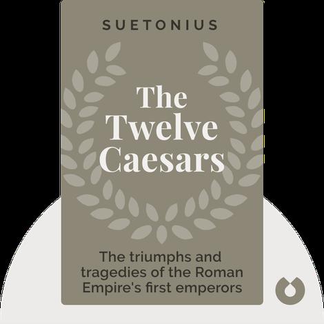 The Twelve Caesars by Suetonius