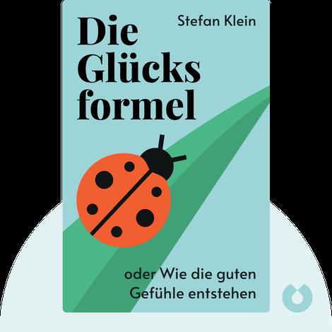 Die Glücksformel von Stefan Klein