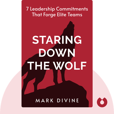 Staring Down the Wolf by Mark Divine