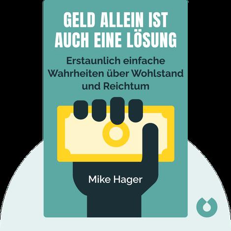 Geld allein ist auch eine Lösung von Mike Hager