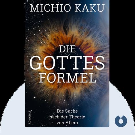 Die Gottes-Formel von Michio Kaku