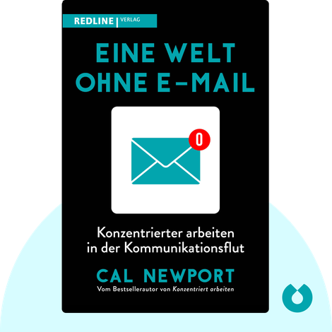 Eine Welt ohne E-Mail von Cal Newport
