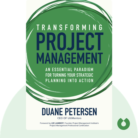Transforming Project Management by Duane Petersen