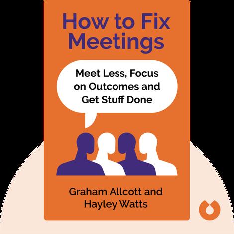 How to Fix Meetings von Graham Allcott and Hayley Watts