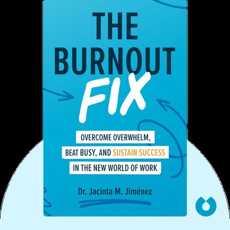 The Burnout Fix von Jacinta M. Jiménez